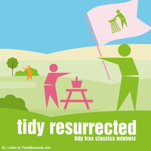 tidy trax resurrected